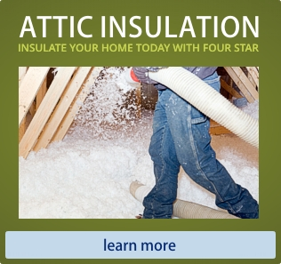 Attic Insulation - Insulate Your Home Today with Four Star